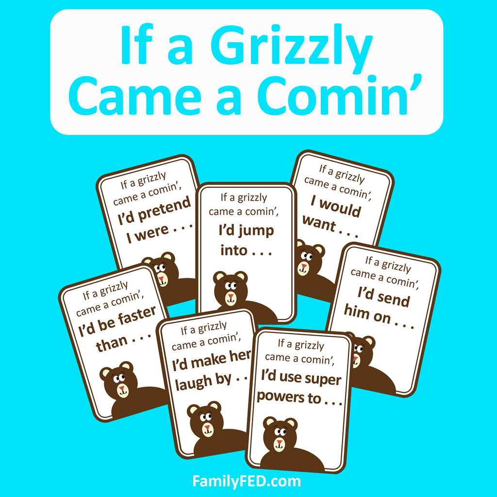 If a Grizzly Came a Comin' Printable Game to Spark Creativity and Laughter at Camps, Parties, and Family Game Night