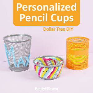 Customized Pencil Cups and Desk Storage from the Dollar Tree for a Fun Virtual Learning Space