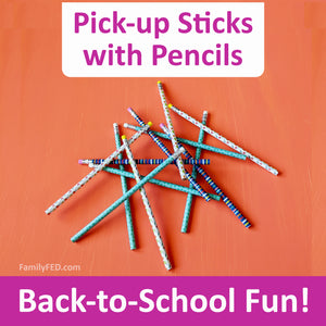 Pick-up Sticks with Pencils—Easy and Fun Back-to-School Game
