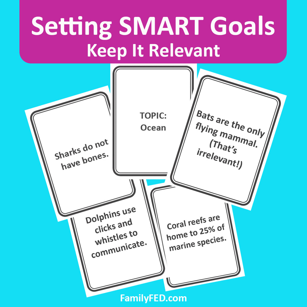 How to Set SMART Goals: Creating Relevant Goals (and a Goal-Setting Game)