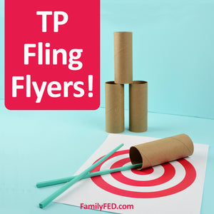 TP Fling Flyers—Easy and Fun Family Game for All Ages