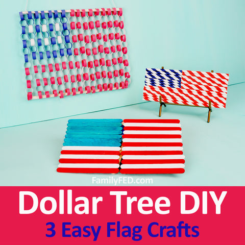 3 Easy DIY Dollar Tree Flag Crafts for the Fourth of July