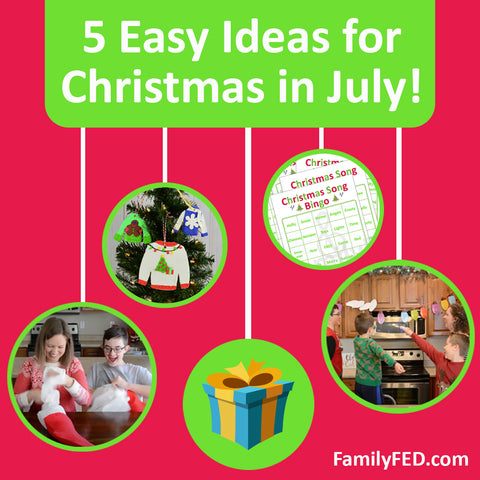 5 Fun and Easy Ways to Celebrate Christmas in July