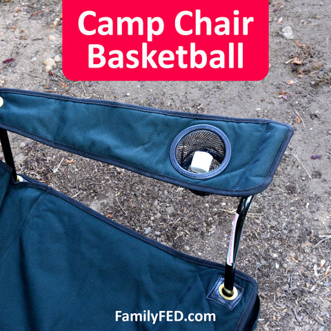 Camp chair basketball game—easy camp game for campfires, family campouts and family reunions, girls' camp, Young Women camp, and boys' camp