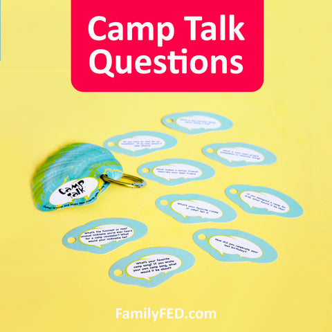 Camp Talk game with conversation starters for girls's camp, family campouts and family reunions, and boys' camps