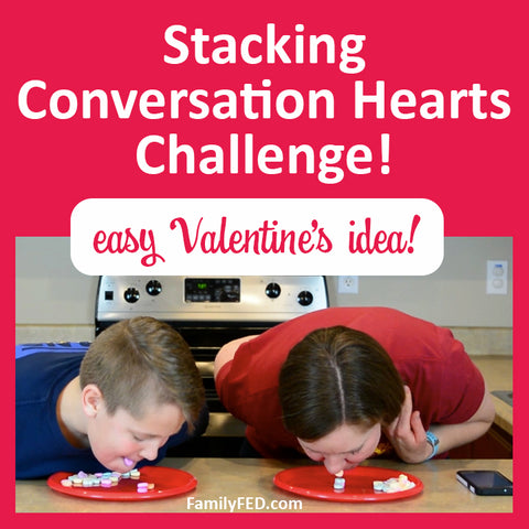 Easy Valentine's Day party game—stacking conversation hearts challenge