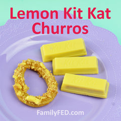 Lemon Kit Kat churros by FamilyFED.com