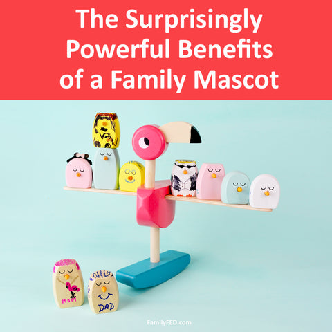 The surprisingly powerful benefits of having a family mascot