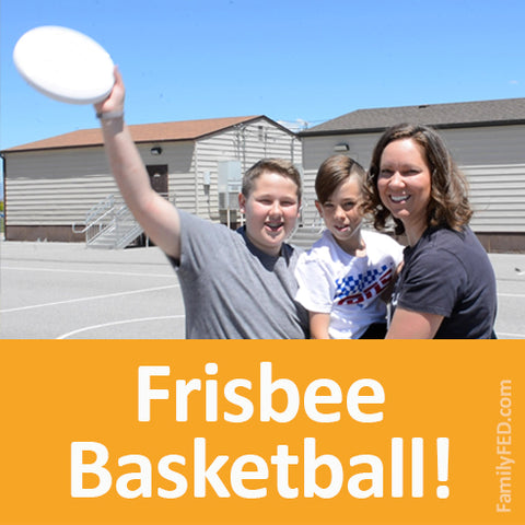 Frisbee basketball easy family game for summer, outdoor play, and screen-free time
