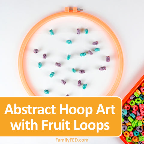 Make abstract hoop art with Fruit Loops. A Fruit Loops Arts and Crafts—a Creativity Exercise with Fun and Food