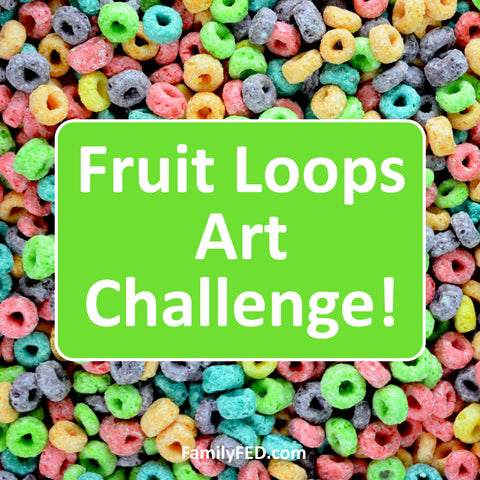 Join the Fruit Loops Art Challenge! Fruit Loops Arts and Crafts—a Creativity Exercise with Fun and Food