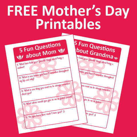 Family history questions for Mom or Grandma to ask on Mother's Day!