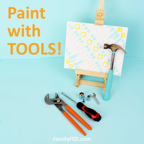 Painting with Household Tools—Creative Art Exploration for a Fun Paint Night