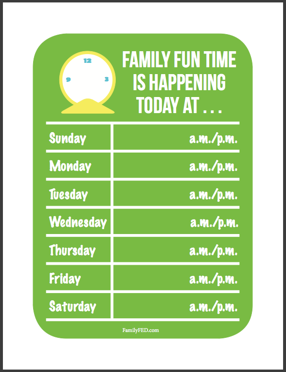 Quality Family Time Reminder Chart 5 by Family F.E.D.