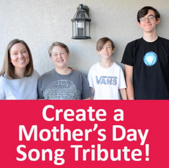 Create a Mother's Day song tribute