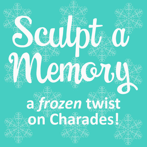 Sculpt a Memory—a Frozen 2 party game twist on charades