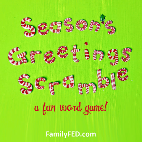 Season's Greeting Scramble—Easy Christmas Party Game!