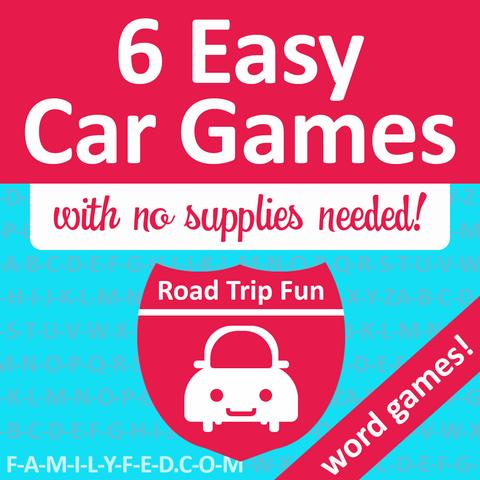 6 Fun Word-Based Car Games for Road Trips or around Town with No Supplies Needed