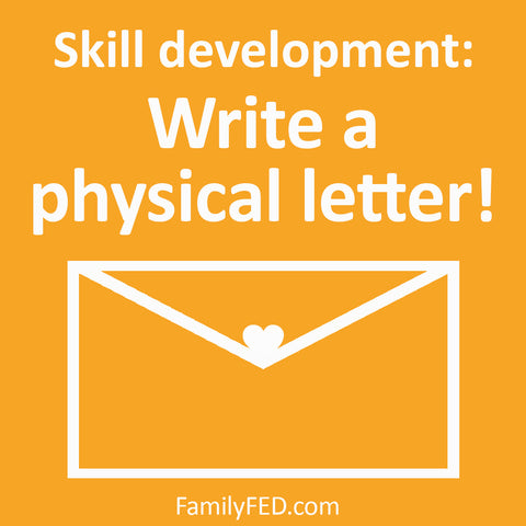 Skill development. Write a physical letter with these writing prompts