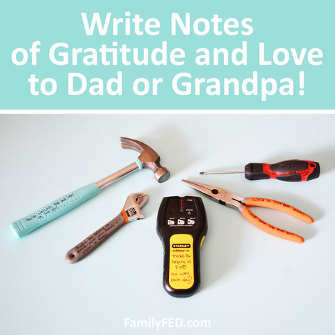 Special Notes for Dad and Grandpa on Father's Day + 30 Tool-Themed Notes for Dad or Grandpa
