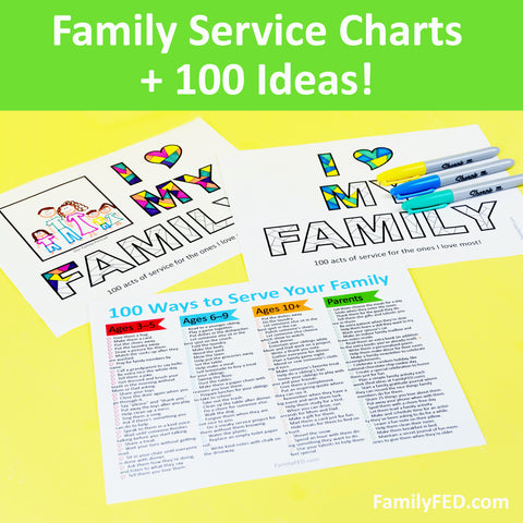 Family Service Charts, plus a List of 100 Family Service Ideas for Children, Teens, and Adults