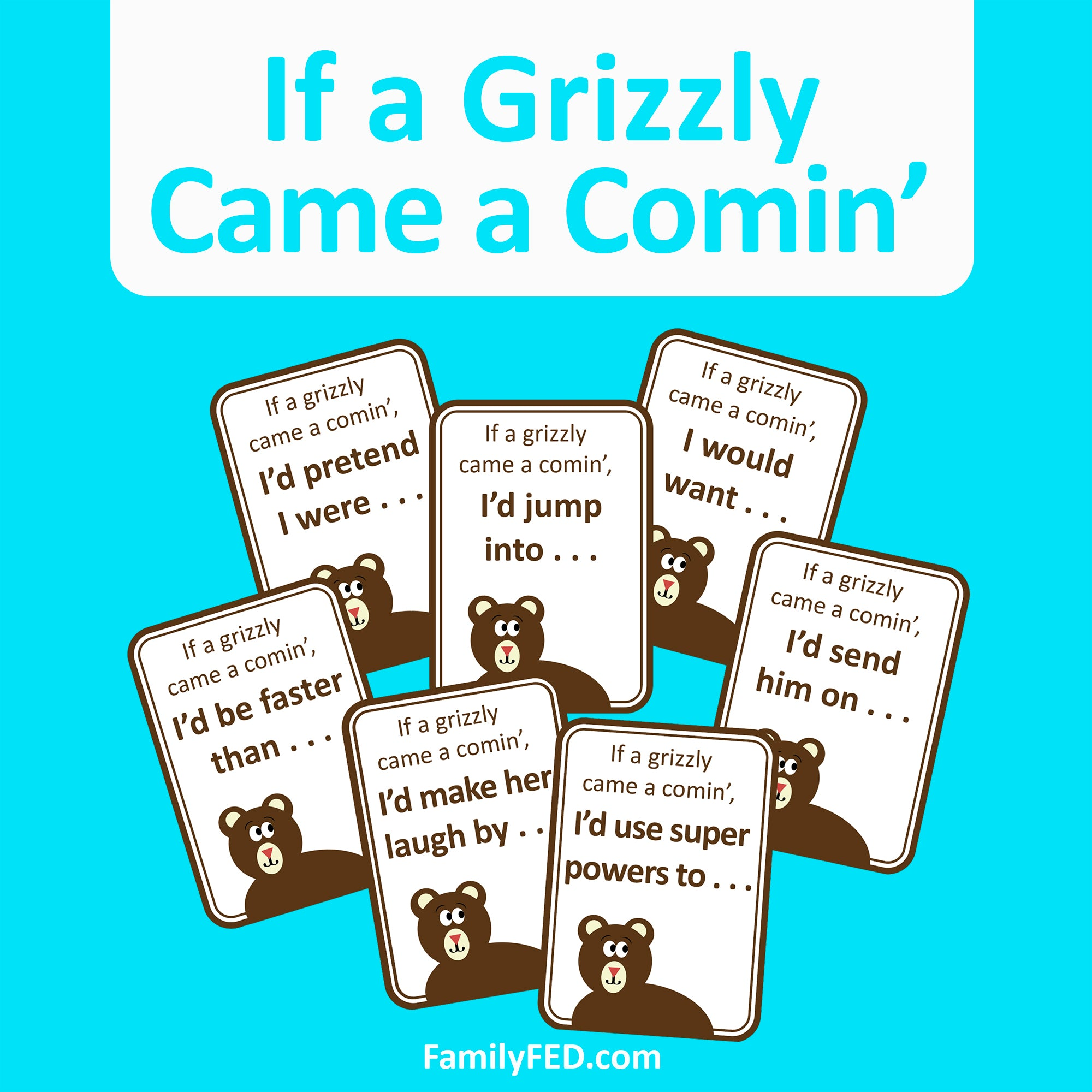 If a Grizzly Came a Comin'—Printable Game for Camps, Parties, and Family Game Night