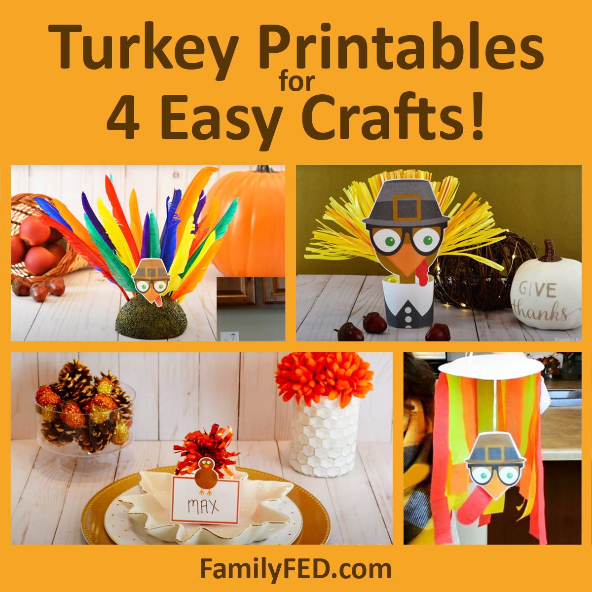 Turkey Printables for 4 Easy Turkey Crafts for the Best Thanksgiving Parties or Thanksgiving Decor