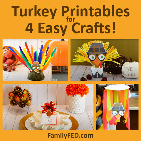 .Turkey Printables for 4 Easy Turkey Crafts for the Best Thanksgiving Parties or Thanksgiving Decor