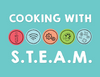 Cooking with STEAM!