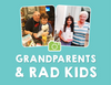 Grandparents with Rad Kids