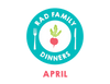 Rad Family Dinners: April - Colorful Cooking