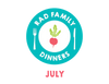 Rad Family Dinners: July - My Summer Vacation