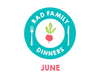 Rad Family Dinners: June - Backyard Barbecue