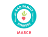 Rad Family Dinners: March - Finger Foods