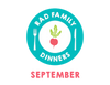 Rad Family Dinners: September - Kitchen Experiments
