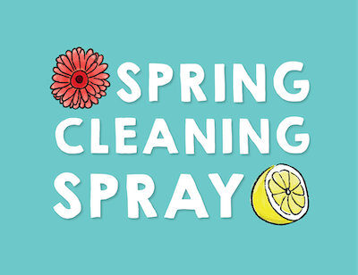 Spring Cleaning Spray!