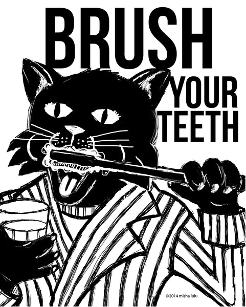 BRUSH YOUR TEETH print.