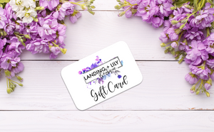 Landing & Lily Gift Card