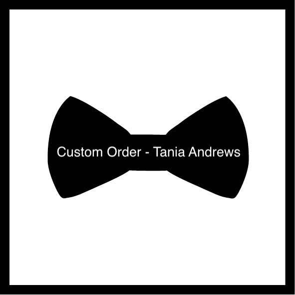 Custom Order - Tania Andrews