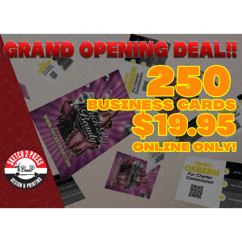 Sketch 2 Press grand opening business card printin sale. What a great deal! Purchases while supplies last.