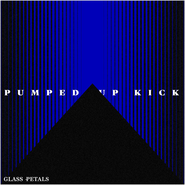 PUMPED UP KICK