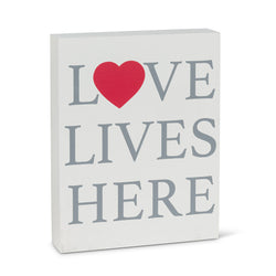 Love Lives Here Block