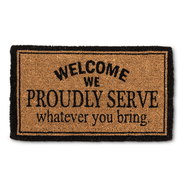 We Proudly Serve... Doormat