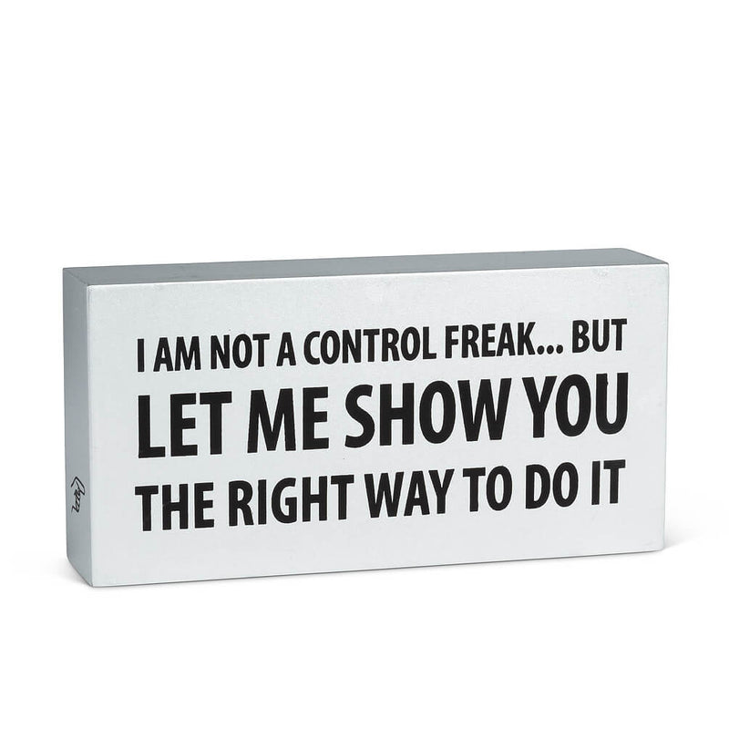 "Rectangle ""Im Not a Control Freak…"" Block"