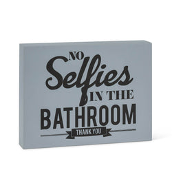 "Medium ""No Selfies in the Bathroom"" Block"