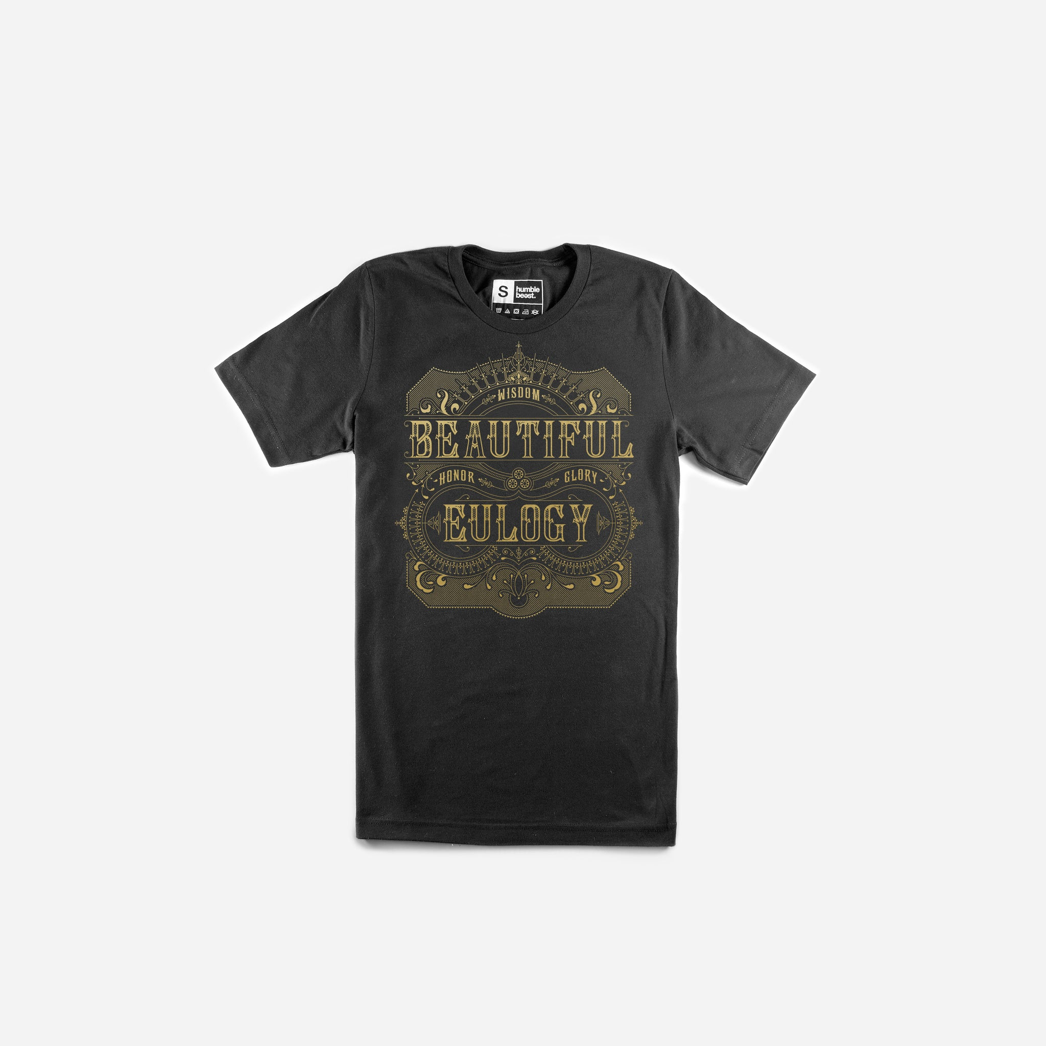Beautiful Eulogy - Wisdom Honor Glory T-Shirt