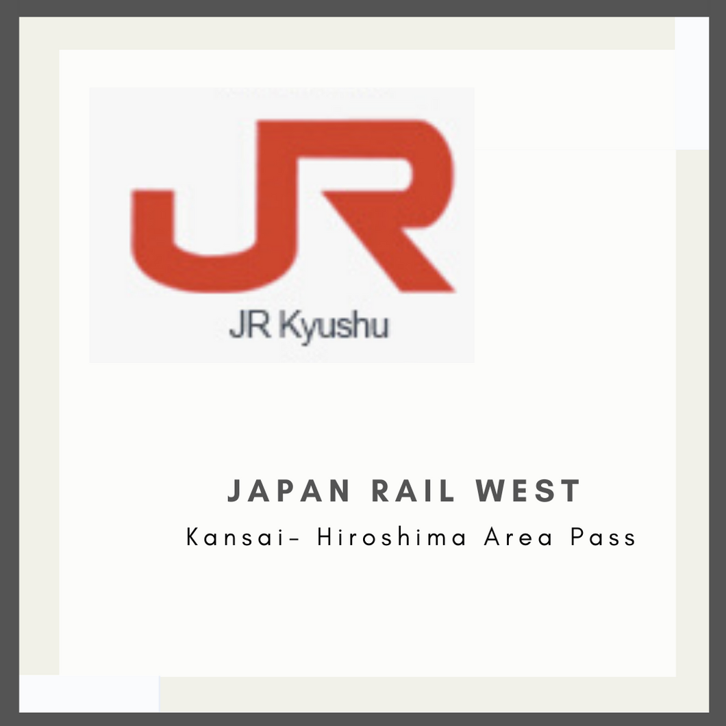 Japan Rail West Kansai Hiroshima Area Pass