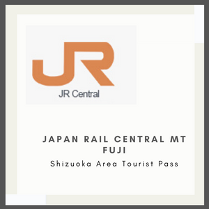 Japan Rail Central Mt Fuji - Shizuoka Area Tourist Pass