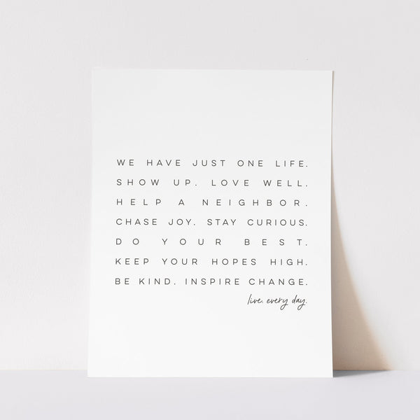 Matted Ink Live.Every.Day- Art Print
