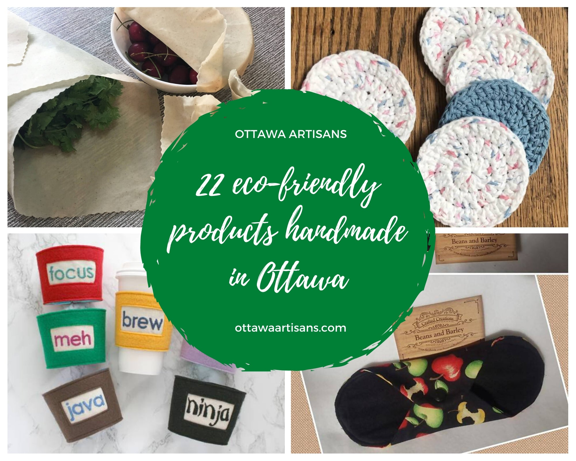22 Eco-friendly Products Handmade in Ottawa!